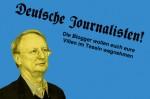 """""""Deutsche Journalisten! Die Blogger wollen euch eure Villen im Tessin wegnehmen!"""""""