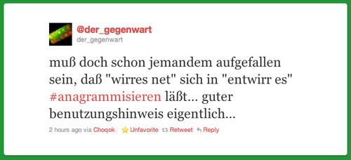 """�""""wirres net"""" [l��t] sich in """"entwirr es"""" #anagrammisieren […]�"""