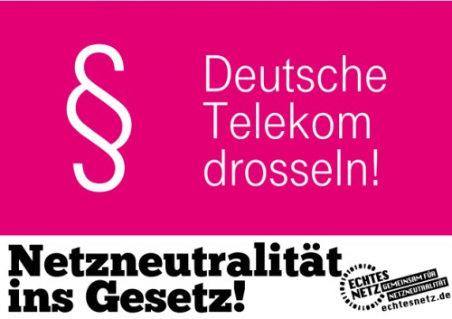 deutsche telekom drosseln! netzneutralit�t ins gesetz!