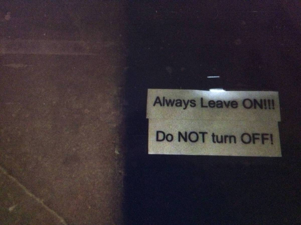 """Do NOT turn OFF!"""